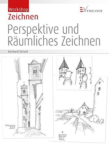 Perspektive und Räumliches Zeichnen (Workshop Zeichnen)