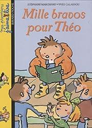 Mes premiers j'aime lire, numéro 2 : Mille bravo pour Théo