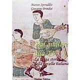 Dal giullare alla tv. La lunga storia della novella italiana. Con espansione online. Per la Scuola media