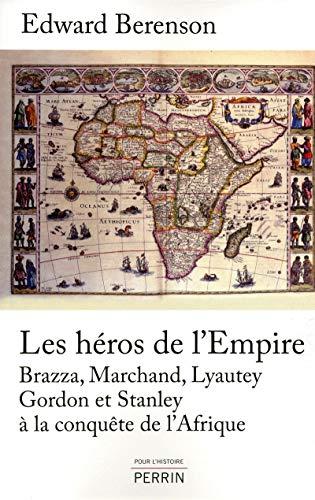 Les héros de l'Empire par Edward BERENSON
