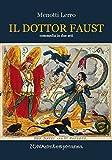Il dottor Faust. Dramma in due atti