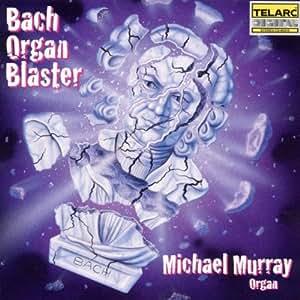 Bach: Organ Blaster