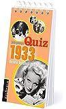 Jahrgangs-Quiz 1933. Unsere Kindheit und Jugend