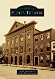 Front cover for the book Ford's Theatre (Images of America) by Brian Anderson