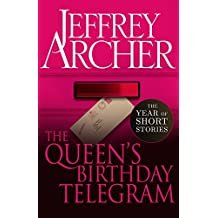 The Queen's Birthday Telegram: The Year of Short Stories – June