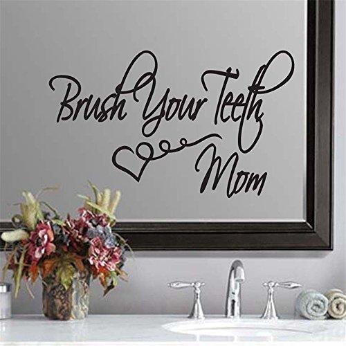 d Aufkleber Bürsten Sie die Zähne Mom Badezimmer 12 x 22 inches ()