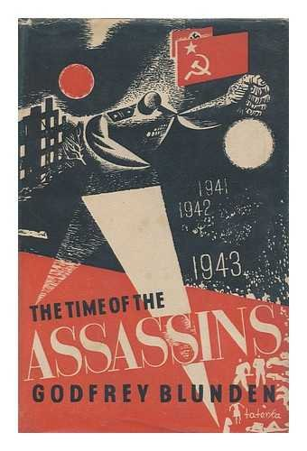 The Time of the Assassins : a Novel
