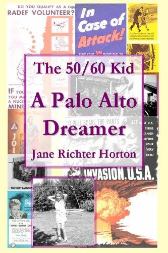 The 50 / 60 Kid - A Palo Alto Dreamer