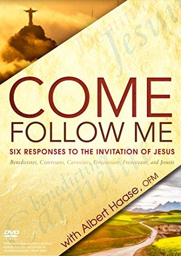 Preisvergleich Produktbild Come,  Follow Me: Six Responses to the Call of Jesus: Benedictines,  Cistercians,  Carmelites,  Dominicans,  Franciscans,  and Jesuits