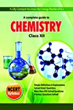 #10: A Complete Guide to Chemistry Class XII