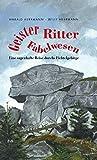 Geister - Ritter - Fabelwesen: Eine sagenhafte Reise durch das Fichtelgebirge - Harald Herrmann