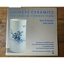 Chinese Ceramics: The Indian Connection