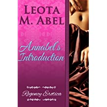 Annabel's Introduction (The Erotic Education of a Naughty Miss - Regency Erotica Book 1)