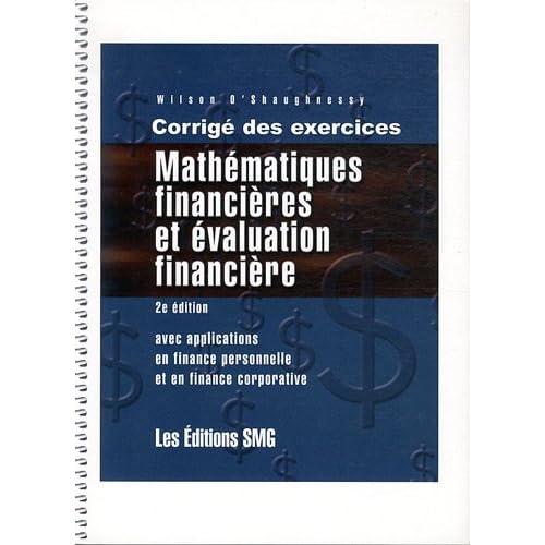 Mathématiques financières et évaluation financière : Corrigé des exercices