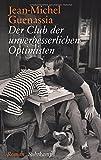 Der Club der unverbesserlichen Optimisten: Roman (suhrkamp taschenbuch) bei Amazon kaufen