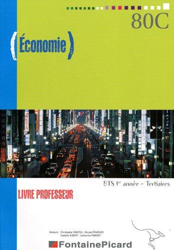 Economie BTS 1re année Tertiaires : Livre du professeur