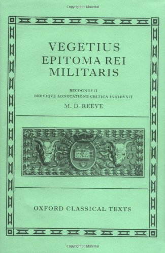 Vegetius: Epitoma rei militaris (Oxford Classical Texts)