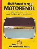 Shell Ratgeber Nr. 08 Motorenöl