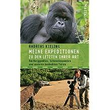 Meine Expeditionen zu den Letzten ihrer Art: mit Sabine Wünsch<BR>Bei Berggorillas, Schneeleoparden und anderen bedrohten Tieren