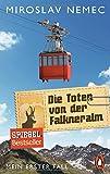Die Toten von der Falkneralm: Mein erster Fall