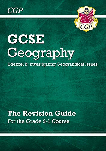 Grade 9-1 GCSE Geography Edexcel B: Investigating Geographical Issues - Revision Guide