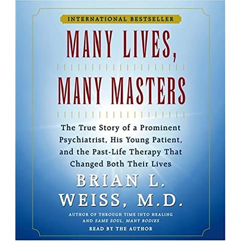 Many Lives, Many Masters by M.D. Brian L. Weiss M.D. (2004-11-01)