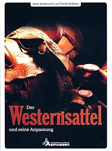 Der Westernsattel und seine Anpassung