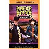 Powder River Season 2: A Radio Dramatization