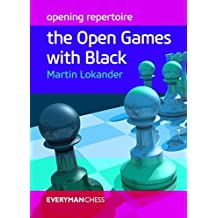 Opening Repertoire: The Open Games With Black