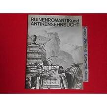 Ruinenromantik und Antikensehnsucht: Zeichnungen und Radierungen des Frühklassizismus aus der Kunstbibliothek