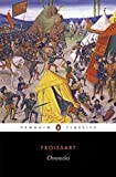 Chronicles (Penguin Classics) by Jean Froissart (1978-04-27)