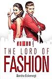 The Lord of Fashion: § Eine Liebe gegen alle Gesetze § (German Edition)