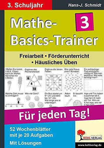 Mathe-Basics-Trainer 3. Schuljahr: Grundlagentraining für jeden Tag (Trainer Basic)