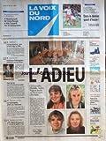 VOIX DU NORD (LA) [No 16391] du 27/02/1997 - LES FUNERAILLES DE PEGGY - AMELIE - AUDREY ET ISABELLE A BOULOGNE - FAUSSES FACTURES - BTP - MARTIN BOUYGUES ET LE LAY EN GARDE A VUE - COHESION SOCIALE - LA RESPONSABILITE PLUTOT QUE L'ASSISTANCE - PARIS FAIT FEU SUR LE PARLEMENT EUROPEEN - IMMIGRATION - CERTIFICATS D'HEBERGEMENT - POLEMIQUE SUR LES FICHIERS - GENETIQUE - CLONAGE D'ANIMAL - LES SPORTS - FOOT