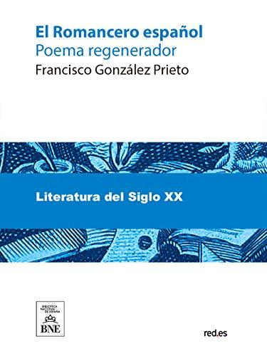 El Romancero español eBook: Francisco González Prieto: Amazon.es ...