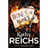 Bones to Ashes: (Temperance Brennan 10)