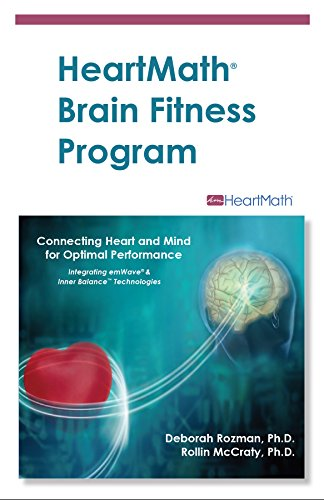 HeartMath Brain Fitness Program: Connecting Heart and Mind for Optimal Performance (HeartMath Solution Book 1) (English Edition)