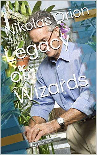Legacy of Wizards (Dutch Edition)