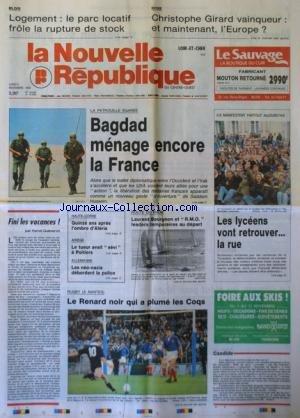 NOUVELLE REPUBLIQUE (LA) [No 14008] du 05/11/1990 - LA PATROUILLE EGAREE / BAGDAD MENAGE ENCORE LA FRANCE - BOXE / CHRISTOPHE GIRARD VAINQUEUR - FINI LES VACANCES PAR GUENERON - 15 ANS APRES L'OMBRE D'ALERIA - LA ROUTE DU RHUM / BOURGNON - RUGBY A NANTES - ALLEMAGNE / LES NEO-NAZIS DEBORDENT LA POLICE par Collectif