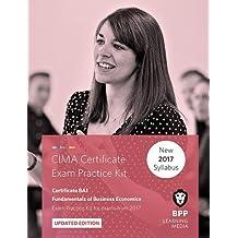 CIMA BA1 Fundamentals of Business Economics: Practice and Revision Kit