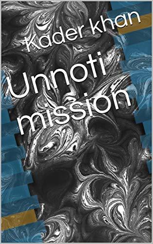 Unnoti mission (Galician Edition) por Kader khan