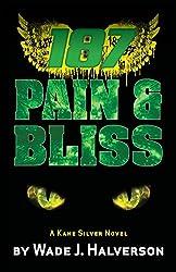 187 Pain & Bliss (English Edition)