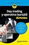 Day trading y operativa bursátil para Dummies par Serrano Ruiz