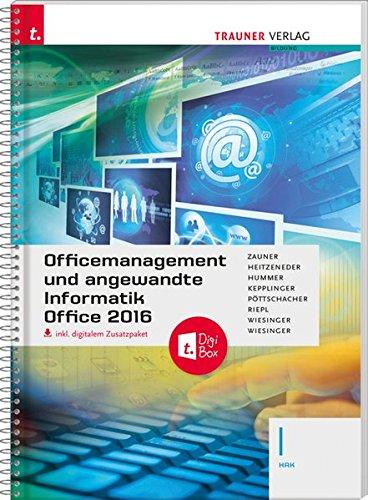 Officemanagement und angewandte Informatik I HAK Office 2016 inkl. digitalem Zusatzpaket