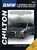 BMW 318, 323, 325, M3, and Z3, 1989-98 (Chiltons Total Car Care Repair Manual)