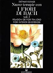 Nuove terapie con i fiori di Bach (1-2)