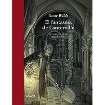 El fantasma de Canterville (Literatura Infantil (6-11 Años) - Relatos Ilustrados)