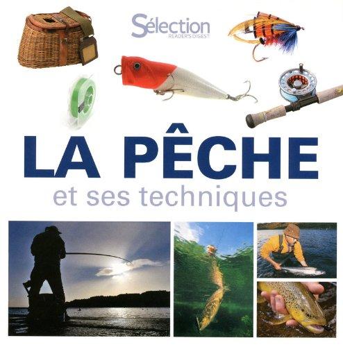 La pêche et ses techniques : Avec 1 livre sur les mouches de pêches par Pierre Affre