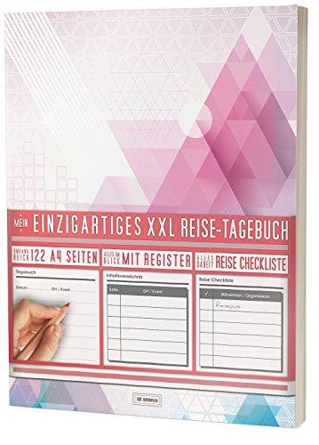 """Mein Einzigartiges XXL Reisetagebuch: 122 Seiten, Register, Kontakte / Neue Auflage mit Reise Checkliste / PR401 """"Dreiecke"""" / DIN A4 Softcover"""