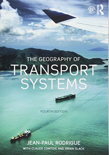 The Geography of Transport Systems -